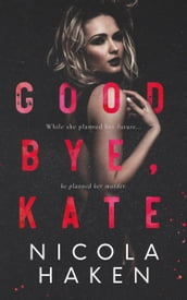 Goodbye Kate