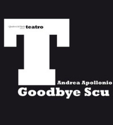 Goodbye Scu - Andrea Apollonio |