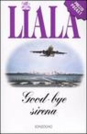 Goodbye sirena - Liala |