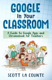 Google In Your Classroom