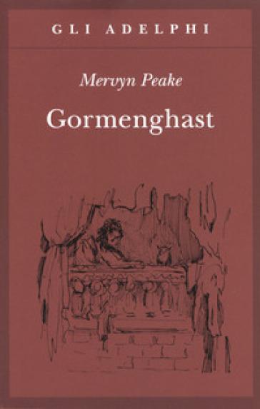 Gormenghast - Mervyn Peake |