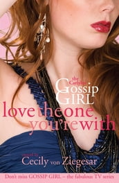 Gossip Girl The Carlyles: Love The One You