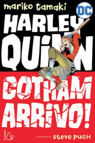 Gotham arrivo! Harley Quinn - Mariko Tamaki pdf epub
