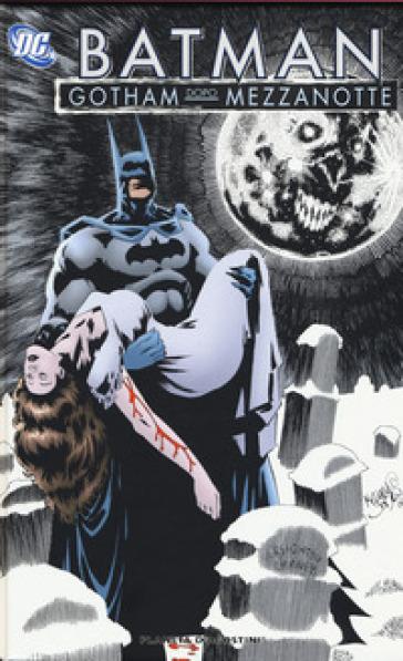 Gotham dopo mezzanotte. Batman - Steve Niles |