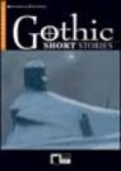 Gothic Short Stories. Con audiolibro. CD Audio
