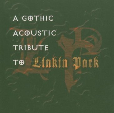 Gothic acoustic tribute