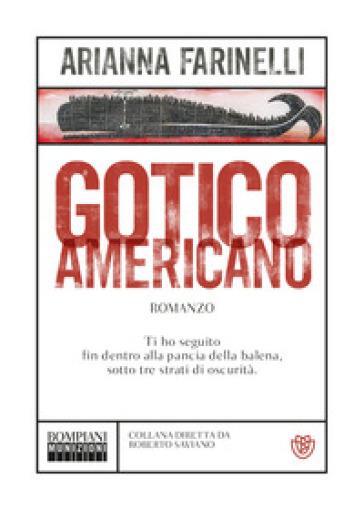 Gotico americano - Arianna Farinelli |