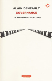Governance. Il management totalitario