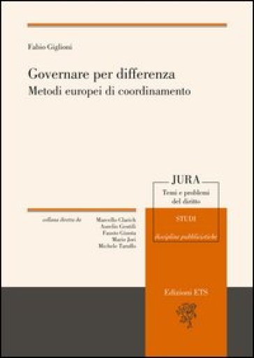 Governare per differenza. Metodi europei di coordinamento