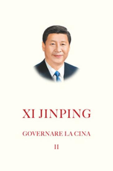 Governare la Cina. 2. - Jinping Xi |