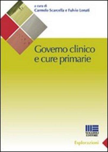 Governo clinico e cure primarie - Fulvio Lonati | Rochesterscifianimecon.com