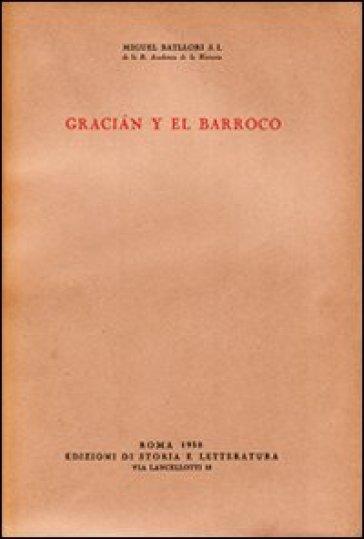 Gracian y el barocco - Miguel Batllori |