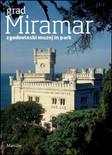 Grad Miramar - Rossella Fabiani |