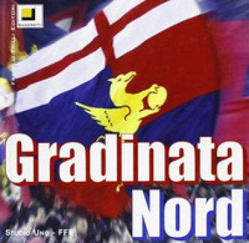 Gradinata Nord - Studio Uno  