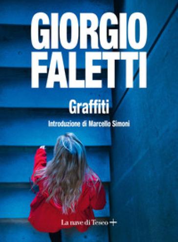 Graffiti - Giorgio Faletti | Thecosgala.com