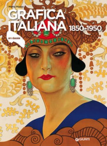 Grafica italiana (1850-1950) - Marta Mazza |