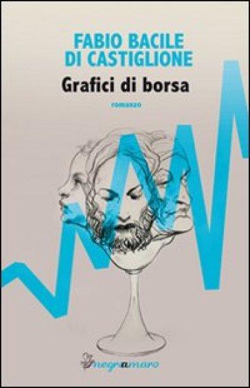 Grafici di borsa - Fabio Bacile di Castiglione | Ericsfund.org