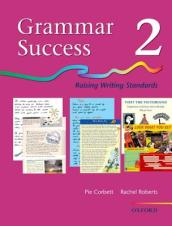 Grammar Success: Level 2: Pupil's Book 2 Bk.2  Pupil's Book Level 2