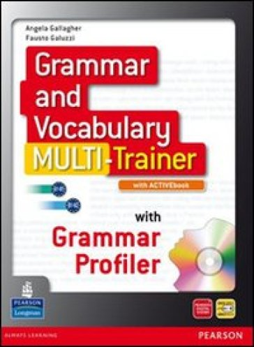 Grammar and vocabulary multitrainerLIM. Per le Scuole superiori. Con espansione online. Con libro - Gallagher |