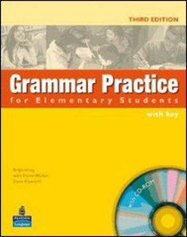 Grammar practice. Elementary. With key. Per le Scuole superiori. Con CD-ROM - Brigit Viney | Ericsfund.org