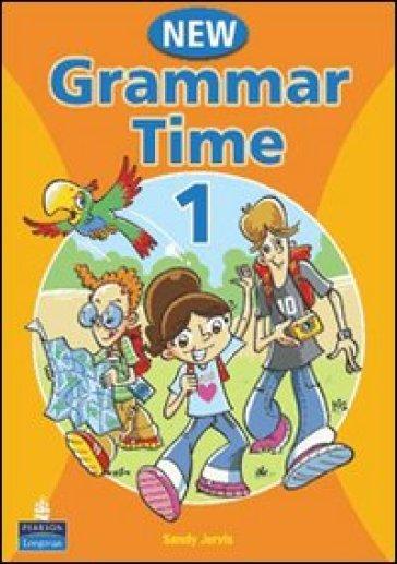 Grammar time. Student's book. Per la Scuola media. Con CD-ROM. 1. - Sandy Jervis  