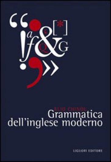 Grammatica dell'inglese moderno - Elio Chinol | Kritjur.org