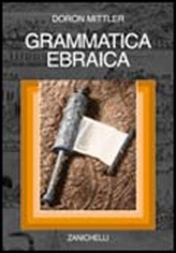 Grammatica ebraica - Doron Mittler   Rochesterscifianimecon.com