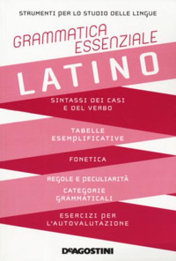 Grammatica essenziale. Latino