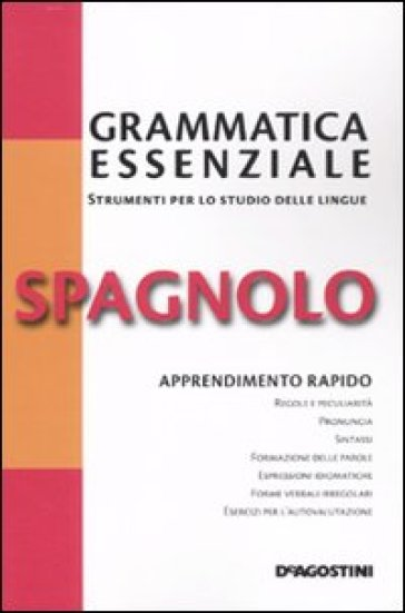 Grammatica essenziale. Spagnolo - R. M. Rodriguez Abella | Rochesterscifianimecon.com