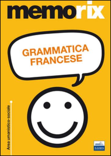 Grammatica francese - Anita Ricciotti Danese   Ericsfund.org
