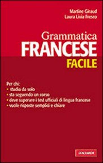 Grammatica francese facile - Martine Giraud | Rochesterscifianimecon.com