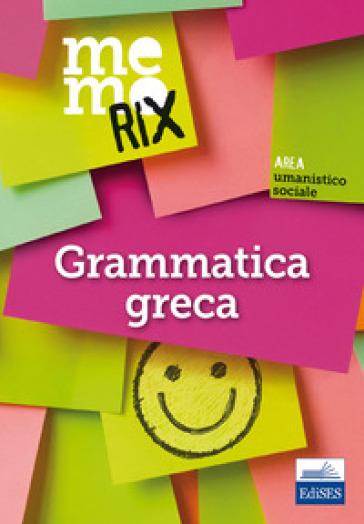 Grammatica greca - Enrico Renna |