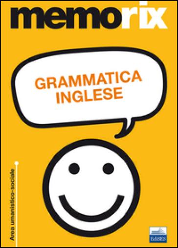 Grammatica inglese - Francesco Fraioli |
