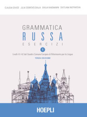 Grammatica russa. Esercizi. 1. - Claudia Cevese |