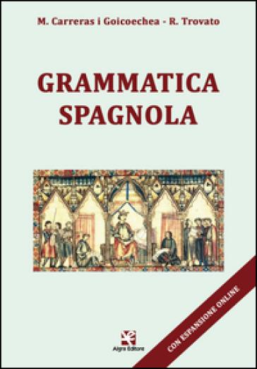 Grammatica spagnola - Maria Carreras i Goicoechea   Rochesterscifianimecon.com