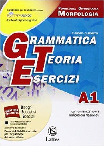 Grammatica teoria esercizi. Vol. A1-A2-B-C-D. Per le Scuole superiori ROM. Con DVD - F. Donati |