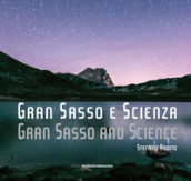 Gran Sasso e scienza-Gran Sasso and science. Ediz. bilingue