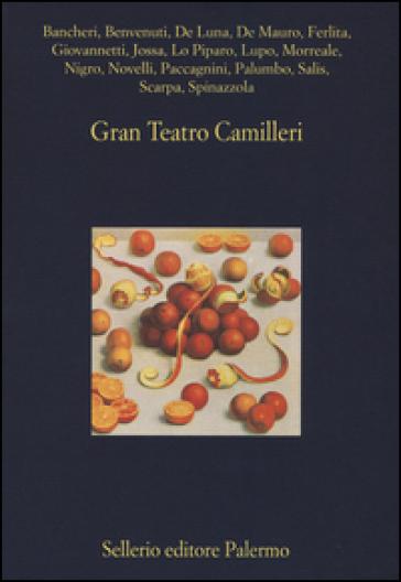 Gran Teatro Camilleri - S. S. Nigro  