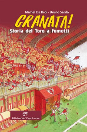 Granata! Storia del Toro a fumetti - Bruno Sarda pdf epub