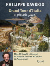 Grand tour d Italia a piccoli passi