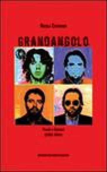 Grandangolo. Poesie e canzoni (1988-2004) - Nicola Catenaro   Jonathanterrington.com