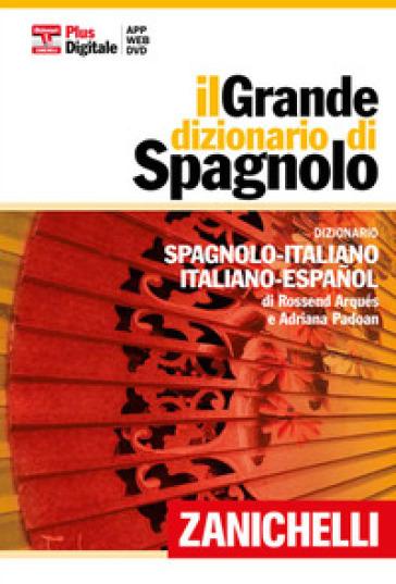 Il grande dizionario di spagnolo dizionario spagnolo for Traduzione da spagnolo a italiano