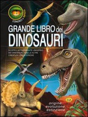 Grande libro dei dinosauri - - Libro - Mondadori Store
