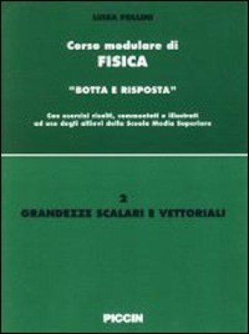 Grandezze scalari e vettoriali - Luisa Follini | Kritjur.org