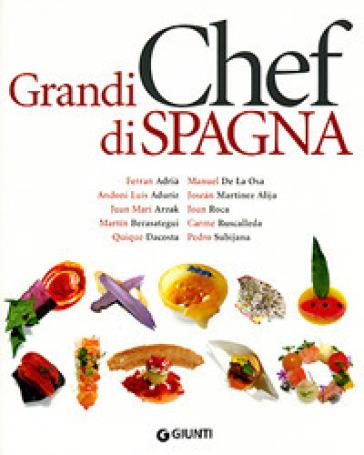 Grandi chef di Spagna - Bob Noto  