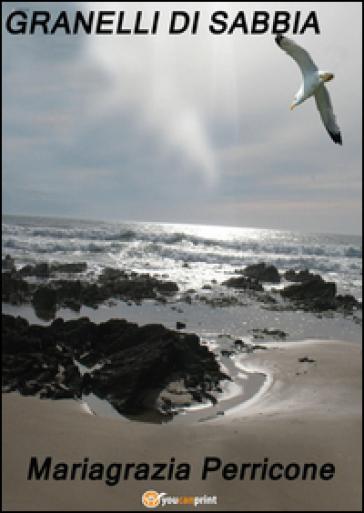Granelli di sabbia - Mariagrazia Perricone | Kritjur.org
