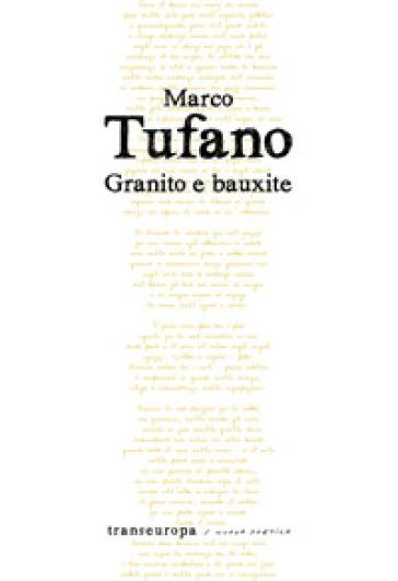 Granito e bauxite - Marco Tufano |