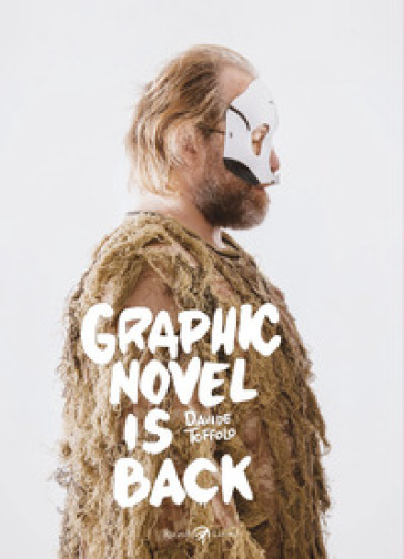 Graphic novel is back - Davide Toffolo | Thecosgala.com