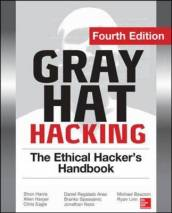 Gray Hat Hacking the Ethical Hacker s Handbook