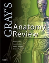 Gray s Anatomy Review E-Book